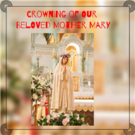 Crowning of Our Lady  and the Support Staff Day
